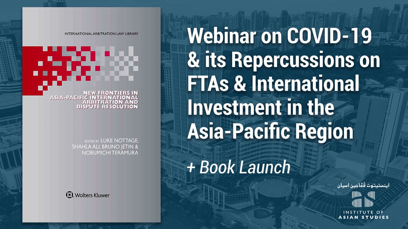 Webinar & Book Launch on the Repercussions of COVID-19 on FTAs and International Investment in the Asia-Pacific